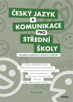 Český jazyk a komunikace pro střední školy : komplexní opakování a příprava k maturitě (pracovní sešit) - Náhled učebnice