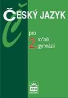 Český jazyk pro 2. ročník gymnázií - Náhled učebnice