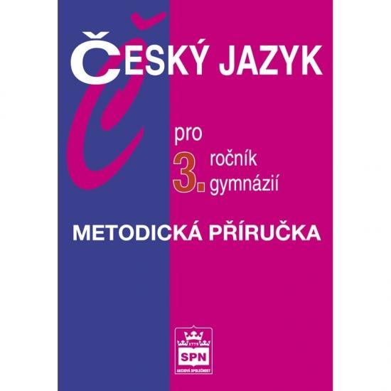 Český jazyk pro 3.ročník gymnázií - Metodická příručka - Náhled učebnice