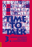 Time to talk 3 - kniha pro studenty