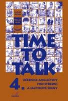 Time to talk 4, učebnice angličtiny pro střední a jazykové školy. Kniha pro studenty - Náhled učebnice