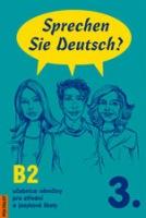 Sprechen Sie Deutsch? 3 kniha pro studenty