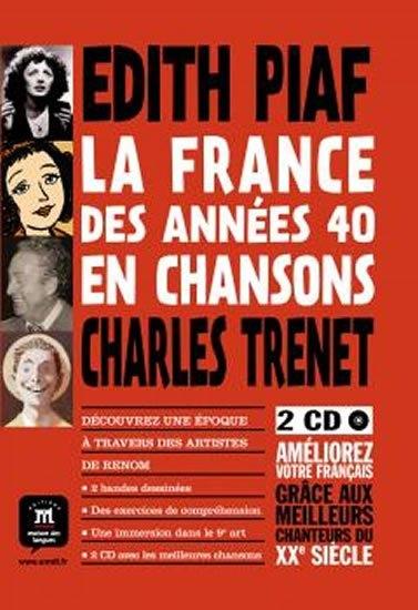 LA FRANCE DES ANNÉES 40 EN CHANSONS + 2 CD