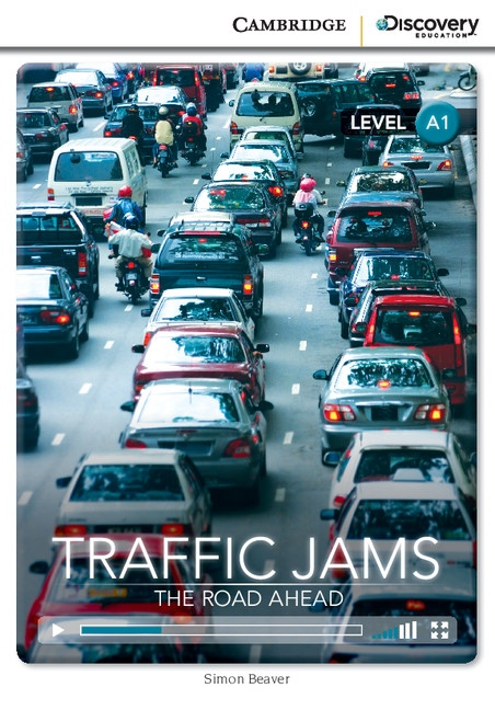 Cambridge Discovery Education Interactive Readers A1 Traffic Jams: The Road Ahead
