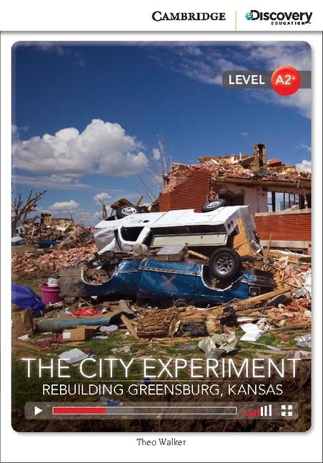 Cambridge Discovery Education Interactive Readers A2+ City Experiment, The: Rebuilding Greensburg, Kansas