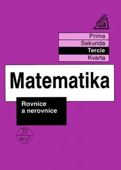 Matematika pro nižší ročníky víceletých gymnázií - Rovnice a nerovnice