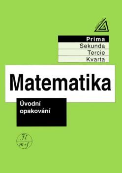 Matematika pro nižší ročníky víceletých gymnázií: Úvodní opakování - Náhled učebnice
