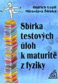 Sbírka testových úloh k maturitě z fyziky - Náhled učebnice