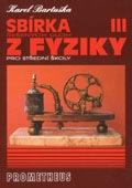 Sbírka řešených úloh z fyziky pro střední školy III: Elektřina a magnetismus - Náhled učebnice