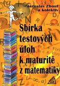 Sbírka testových úloh k maturitě z matematiky