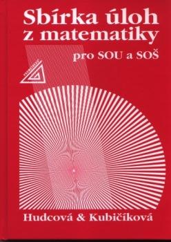 Sbírka úloh z matematiky pro SOU a SOŠ (Sbírka úloh z matematiky  pro dvouleté a tříleté učební obory SOU a SOŠ) - Náhled učebnice