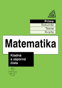 Matematika pro nižší ročníky víceletých gymnázií: Kladná a záporná čísla - Náhled učebnice