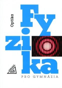 Fyzika pro gymnázia: Optika - Náhled učebnice