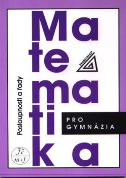 Matematika pro gymnázia : posloupnosti a řady - Náhled učebnice