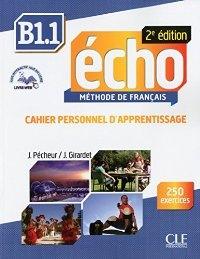 Echo B1.1 2e édition - Cahier d´exercices + CD audio + livre web