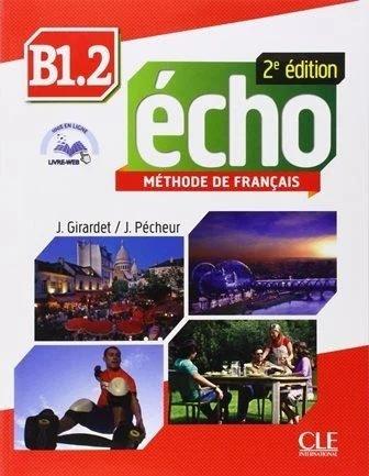 Echo B1.2 - 2e édition - Livre + CD audio + livre web