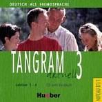 Tangram aktuell 3. Lektion 1-4 Audio-CD zum Kursbuch