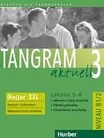 Tangram aktuell 3. Lektion 5-8 Glossar XXL Deutsch-Tschechisch