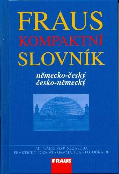 FRAUS kompaktní slovník německo-český / česko-německý
