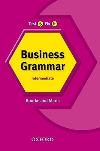 TEST IT, FIX IT BUSINESS GRAMMAR INTERMEDIATE