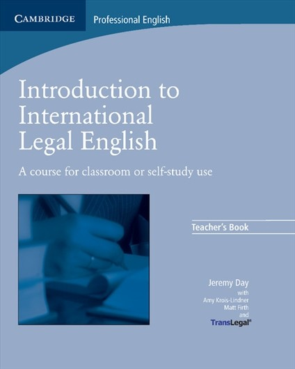 Introduction to International Legal English Teacher´s Book