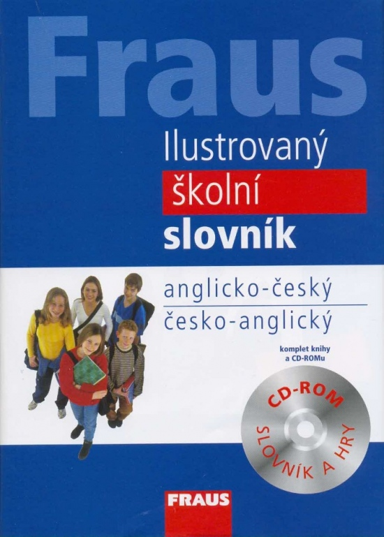 FRAUS Ilustrovaný školní slovník anglicko-český / česko-anglický + CD-ROM
