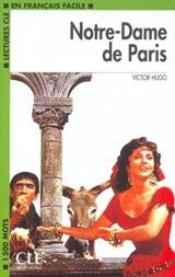 LECTURES CLE EN FRANCAIS FACILE NIVEAU 3: NOTRE-DAME DE PARIS