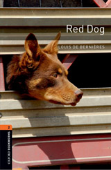 New Oxford Bookworms Library 2 Red Dog