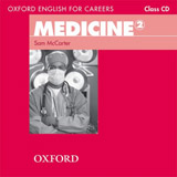 Oxford English for Careers Medicine 2 Class Audio CD