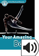 Oxford Read And Discover 6 Your Amazing Body Audio Mp3 Pack