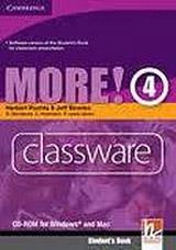 MORE! je nov� �ty�d�ln� kurz pro 2.stupe� z�kladn�ch �kol. Ka�d� �rove� u�ebnice je ur�ena na 80-90 hodin v�uky. �ada je vytvo�ena dle po�adavk� SERR pro jazyky a odpov�d� po�adavk�m RVP. -  praktick� cvi�en� na CD-ROMu pro interaktivn� tabule, 4. d�l