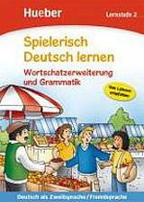 Spielerisch Deutsch lernen Wortschatz und Grammatik - Lernstufe 2