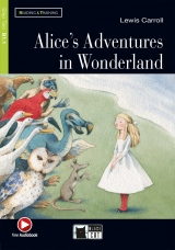 Black Cat Alice´s Adventures In Wonderland + CD ( Reading & Training Level 2) (New Edition)