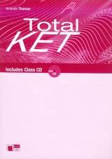 Total KET Teacher´s Book with Class CD