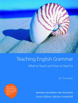 Teaching English Grammar; What to Teach and How to Teach It