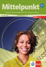 Mittelpunkt C1/1. 2 CD zum Lehr- und Arbeitsbuch /Lektionen 1-6/