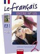 Le francais ENTRE NOUS 2 UÈ + poslechy v mp3