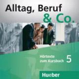 Alltag, Beruf & Co. 5 Audio-CDs zum Kursbuch