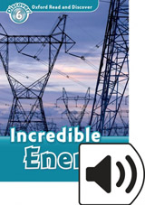 Oxford Read And Discover 6 Incredible Energy Audio Mp3 Pack
