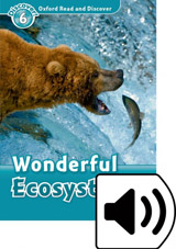 Oxford Read And Discover 6 Wonderful Ecosystems Audio Mp3 Pack