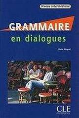 GRAMMAIRE EN DIALOGUES NIVEAU INTERMEDIAIRE Livre + CD audio