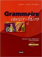 GRAMMAIRE SAVOIR-FAIRE + CD-ROM