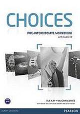 Choices Pre-Intermediate Workbook & Audio CD Pack