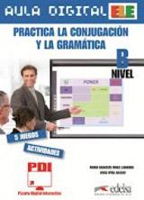 AULA DIGITAL: PRACTICA CONJUGACION Y GRAMATICA - NIVEL B