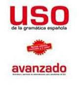 USO GRAMATICA AVANZADO ED. 2011 - LIBRO DEL ALUMNO