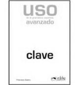 USO GRAMATICA AVANZADO ED. 2011 - CLAVES