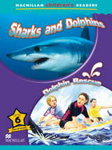 Macmillan Children´s Readers Level 6 Sharks And Dolphins / Dolphins Rescue