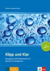 Klipp und Klar Übungsgrammatik Mittelstufe + CD