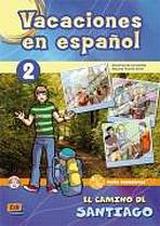 Vacaciones en espanol 2 El camino de Santiago