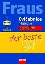 FRAUS Cvièebnice nìmecké gramatiky